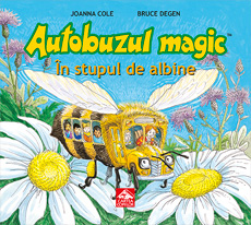 Autobuzul magic. În stupul de albine - coperta