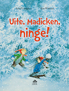 Uite, Madicken, ninge! - coperta
