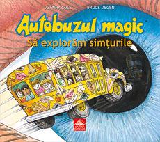 Autobuzul magic. Să explorăm simțurile - coperta